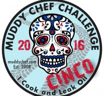 Muddy Chef Challenge Cinco